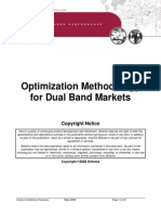 Optimization Methodology for Dual Band Markets