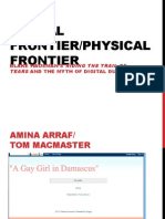 Digital Frontier/Physical Frontier