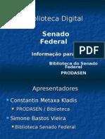 Biblioteca Digital Do Senado Federal TIC 2007