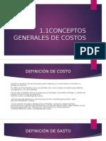1.1 Conceptos Generales de Costos