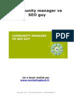 Le Community manager ou le référenceur