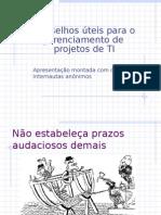 Conselhos Úteis Para o Gerenciamento de Projetos de TI