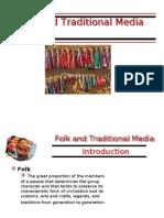 Folk & Traditional Media