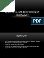 VIRUS DE LA INMUNODEFICIENCIA HUMANA (VIH).pptx