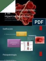 Estados Protrombóticos y de Hipercoagulabilidad