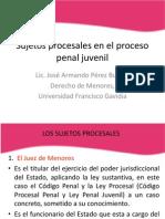 Sujetos Procesales en El Proceso Penal Juvenil