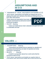 Values, Assumptions and Beliefs in o d