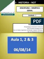 UNIDADE I - A Didática e as Teorias Da Educação-Profª Yêda Malta-1