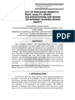 THE EFFECT OF PERCEIVED BENEFITS, TRUST, QUALITY, BRAND AWARENESS/ASSOCIATIONS AND BRAND LOYALTY ON INTERNET BANKING BRAND EQUITY