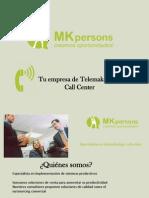 Mkpersons. Empresa call center para telemarketing Madrid y Sevilla