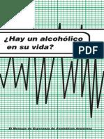 ¿Hay Un Alcohólico en Su Vida?