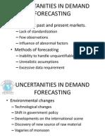 Uncertanities in Demand Forecasting