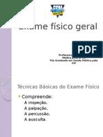Exame Físico Geral - Ectoscopia - med