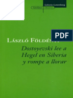 233283097 Dostoyevski Lee a Hegel en Siberia y Rompe a Llorar Laszlo Foldemyi