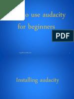 4.How to Use Audacity Tutorial