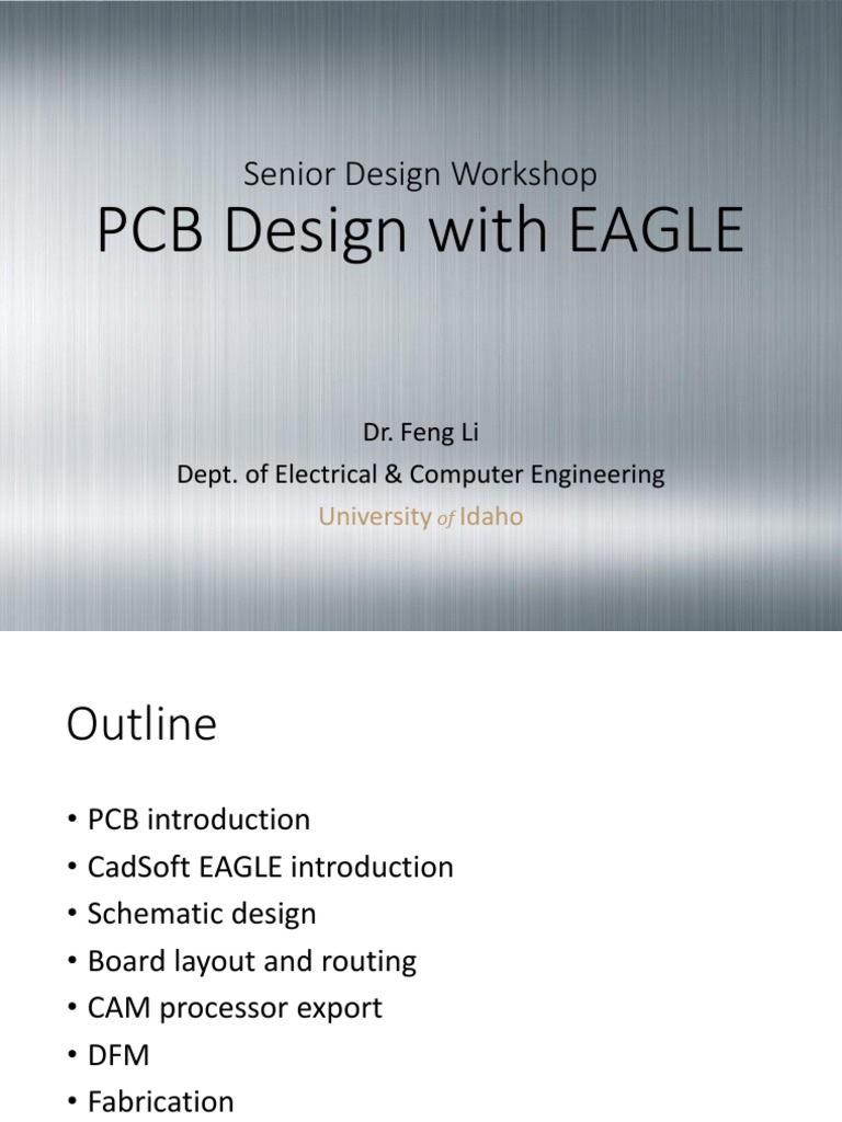 Li Idaho University Pcb Design With Eagle Slides 2014 For Including Schematic Capture Board Layout And Autorouter Printed Circuit Electronics