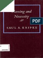 Saul Kripke - Naming and Necessity