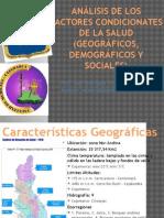 Análisis de Los Factores Condicionates de La Salud(Geográficos, social y demográfico). Cajamarca