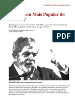 """""""O Homem Mais Popular do Planeta"""""""