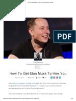How to Get Elon Musk to Hire You _ Paul Petrone _ LinkedIn