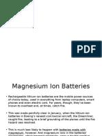 Magnesium Ion Batteries