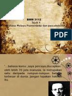 TAJUK 4 - Bahasa Melayu Prmerdeka Dan Pascakolonial
