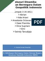Menelusuri Dinamika Kehidupan Bernegara Dalam Konteks Geopolitik Indonesia