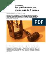 Diligencias Preliminares No Pueden Durar Mas de Ocho Meses, Ncpp, La Ley Pe.