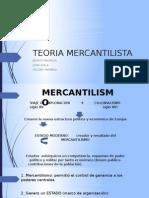 TEORIA MERCANTILISTA