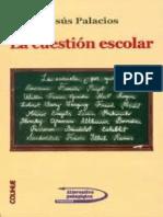 Palacios, Jesus (1984) Gramsci. Educación y Hegemonía. en La Cuestión Escolar