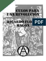 Ricardo Flores Magón - Artículos Para Una Revolución (Anarquía Es Una Sinfonía)