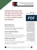 Icono14. Nº13. Estado del proceso de implantación del sonido envolvente 5.1 en el medio radio en España
