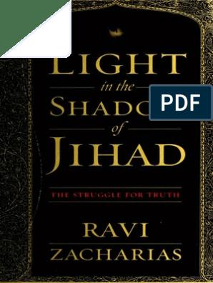 Light in the Shadow of Jihad Ravi Zacharias