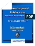 Destination Management & Marketing Systems a Reality Check in the Greek Tourism Industry Net-working or Not-working