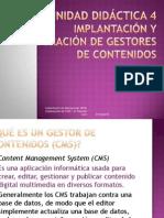 UNIDAD 4. IMPLANTACIÓN Y CONFIGURACIÓN DE GESTORES DE CONTENIDOS