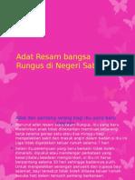 Adat Resam Bangsa Rungus Di Negeri Sabah