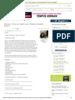 Exercício_ Texto em inglês com o Presente Simple(s) Present _ Aprenda Inglês.pdf
