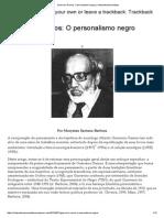 Guerreiro Ramos_ O Personalismo Negro _ Vinteculturaesociedade