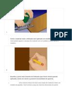 Corte o material onde o folheado será aplicado em medidas exatas.docx