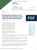 El Metabolismo Humano No Está Preparado Para Soportar Los Altos Niveles de Sal de Algunas Dietas — Noticias de La Ciencia y La Tecnología (Amazings _ NCYT)
