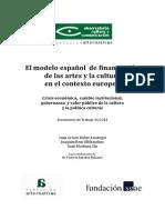 Modelo Espanol de Financiacion de Las Artes y La Cultura en El Contexto Europeo