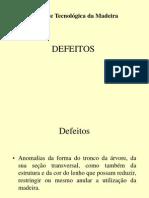 Defeitos Na Madeira