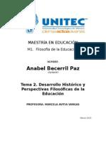 Desarrollo Histórico y Perspectivas Filosoficas de La Educación