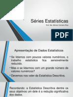 Aula 3 Séries Estatísticas
