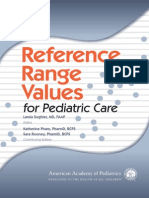 Reference Range Values for Pediatric Care - Soghier, Lamia M., Pham, Katherine, Rooney, Sara((AAP 2014))