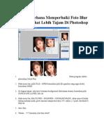 Cara Sederhana Memperbaiki Foto Blur Agak Terlihat Lebih Tajam Di Photoshop