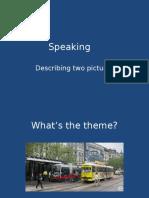 Aptis Speaking-part 1-Descb-comparing 2 Pics