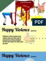Happy Violence