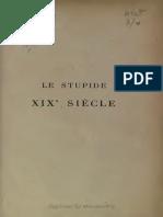 Léon Daudet - Le Stupide XIXe Siècle, Expose Des Insanités Meurtrières Qui Se Sont Abattues Sur La France Depuis 130 ANS, 1789-1919