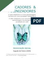 Buscadores & Polinizadores - Augusto de Franco